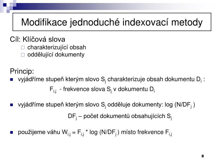 Modifikace jednoduché indexovací metody