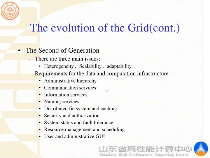 The evolution of the Grid(cont.)