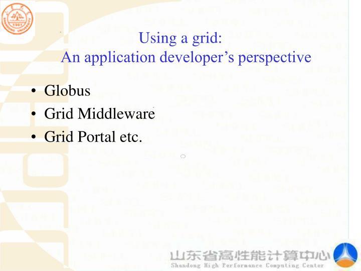 Using a grid: