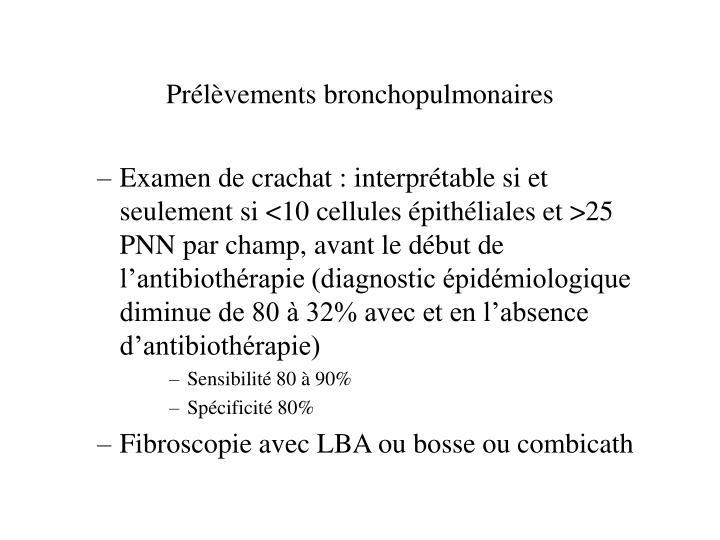 Prlvements bronchopulmonaires