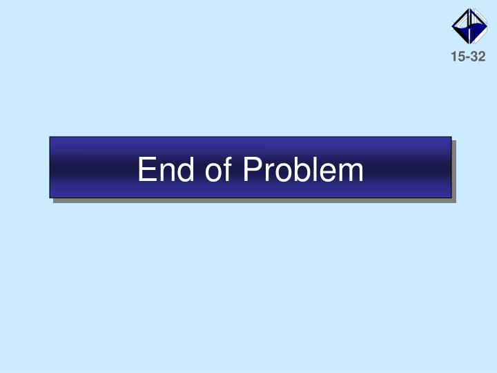 End of Problem
