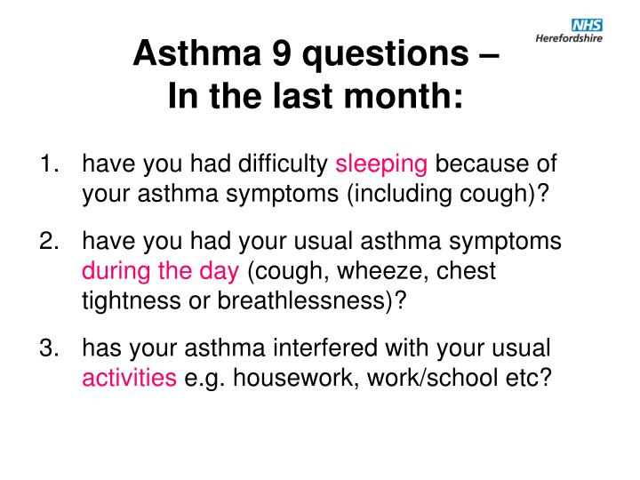 Asthma 9 questions –