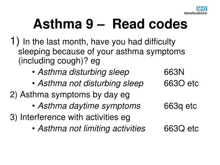 Asthma 9 –  Read codes