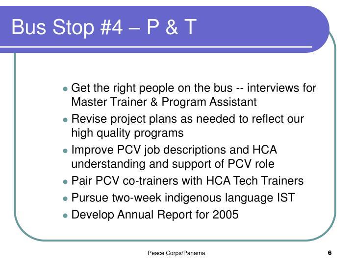 Bus Stop #4 – P & T