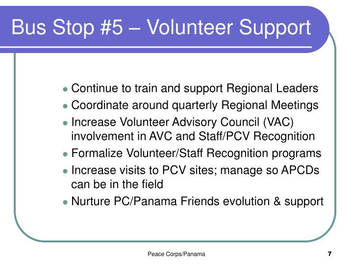 Bus Stop #5 – Volunteer Support
