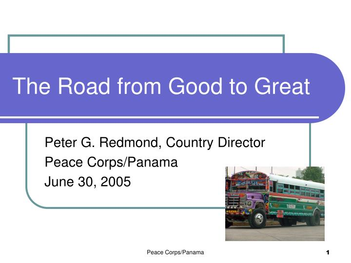 The Road from Good to Great