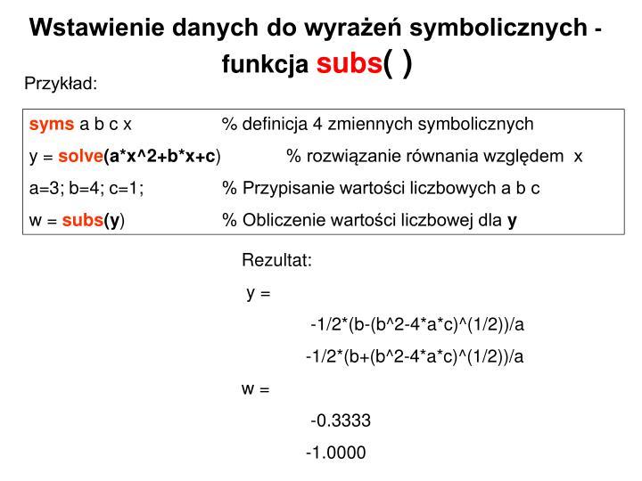 Wstawienie danych do wyrażeń symbolicznych