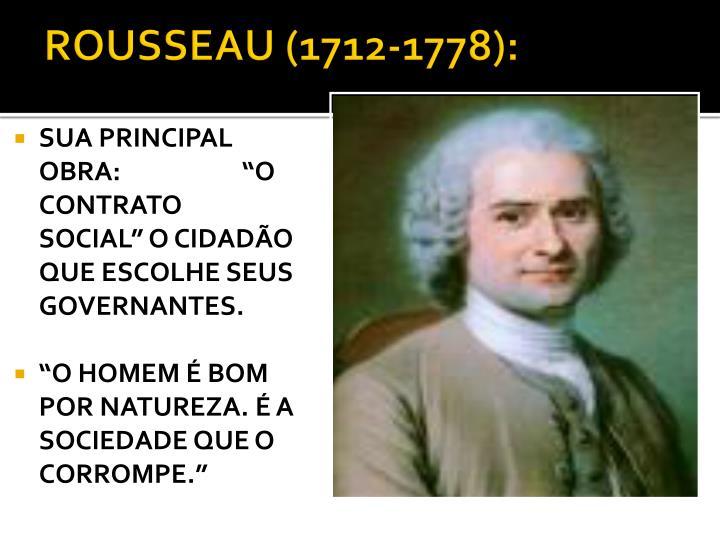 ROUSSEAU (1712-1778):