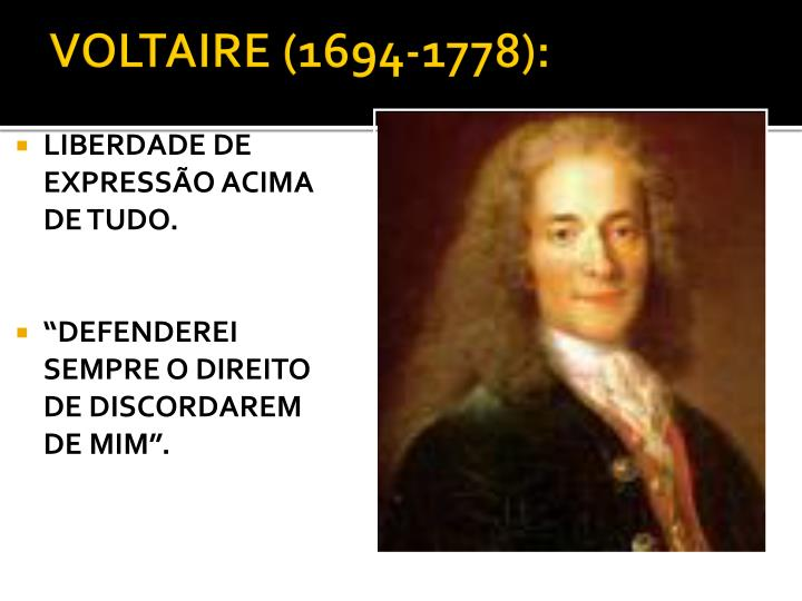 VOLTAIRE (1694-1778):