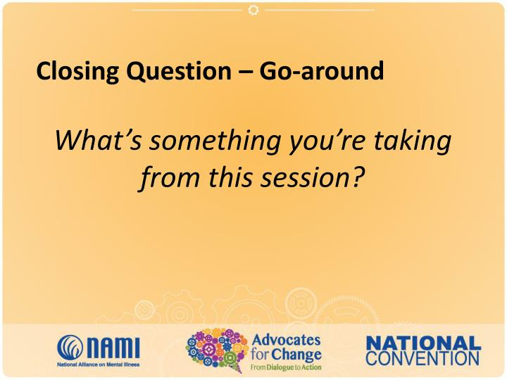 Closing Question – Go-around