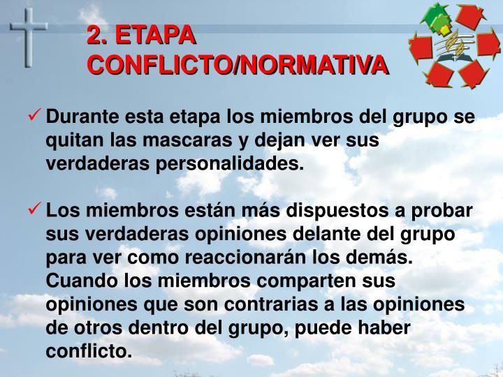 2. ETAPA CONFLICTO/NORMATIVA