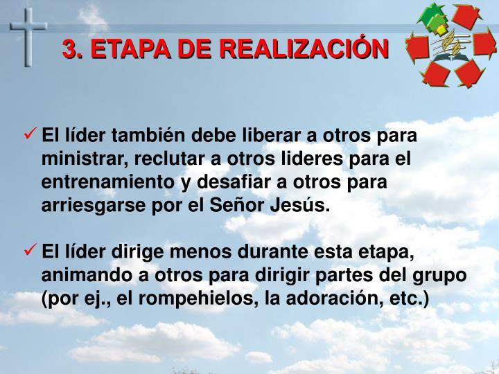 3. ETAPA DE REALIZACIÓN