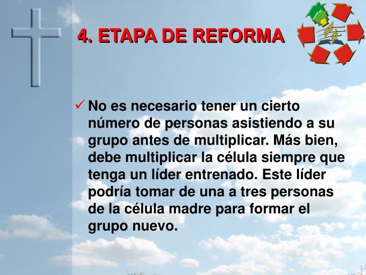 4. ETAPA DE REFORMA