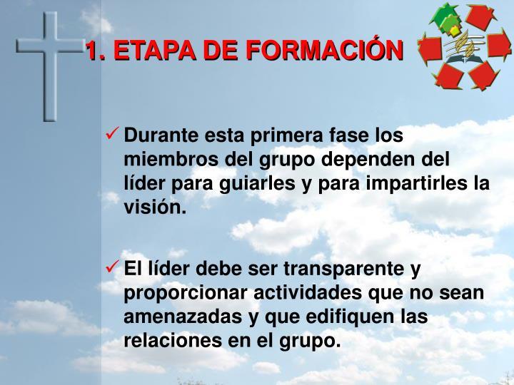 1. ETAPA DE FORMACIÓN