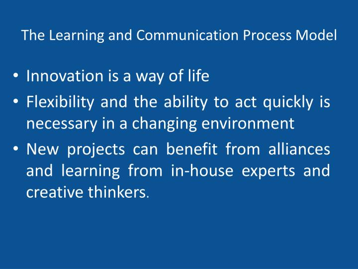 The Learning and Communication Process Model