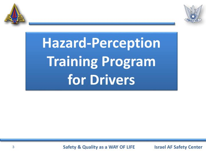 Hazard-Perception Training Program      for Drivers
