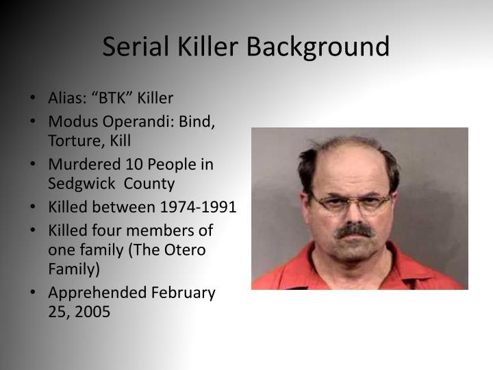 Serial Killer Background