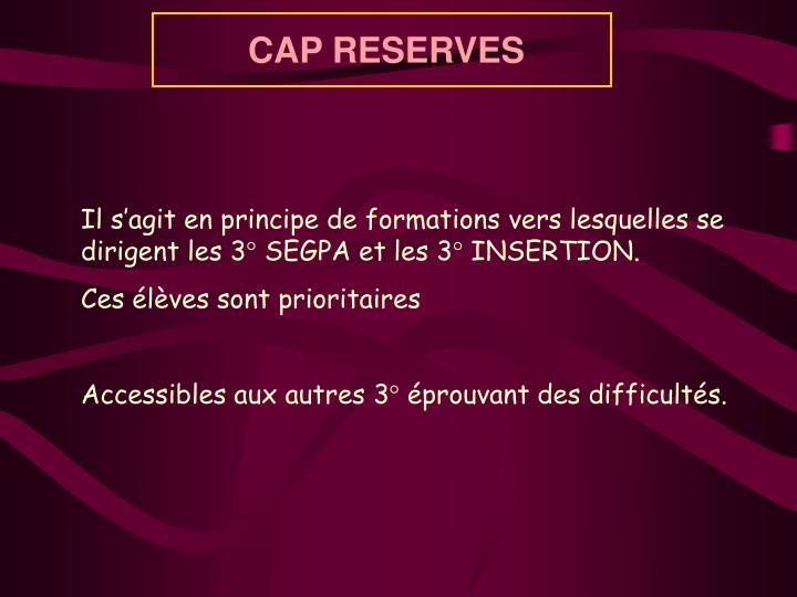 CAP RESERVES