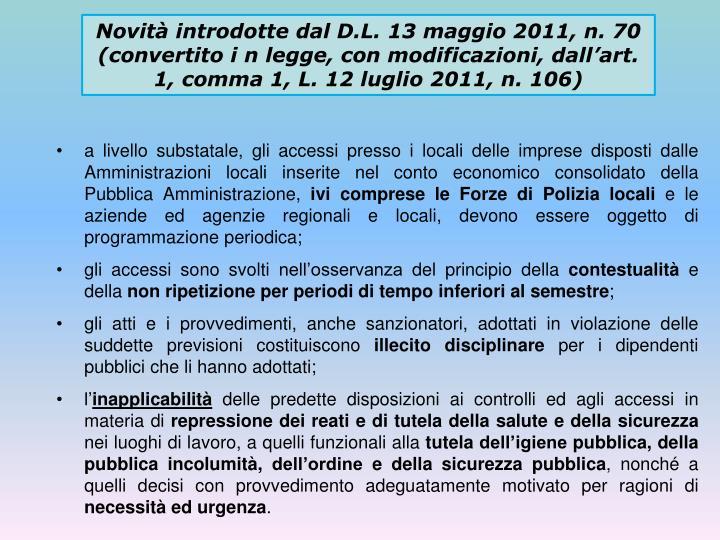 Novità introdotte dal D.L. 13 maggio 2011, n. 70 (convertito i n legge, con modificazioni, dall'art. 1, comma 1, L. 12 luglio 2011, n. 106)