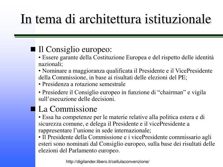 In tema di architettura istituzionale