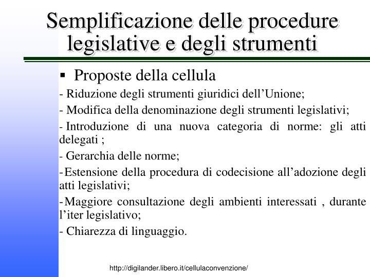 Semplificazione delle procedure legislative e degli strumenti