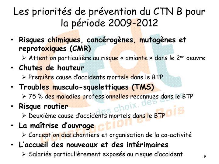 Les priorités de prévention du CTN B pour la période 2009-2012