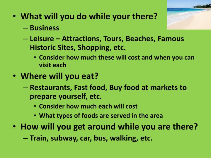 What will you do while your there?