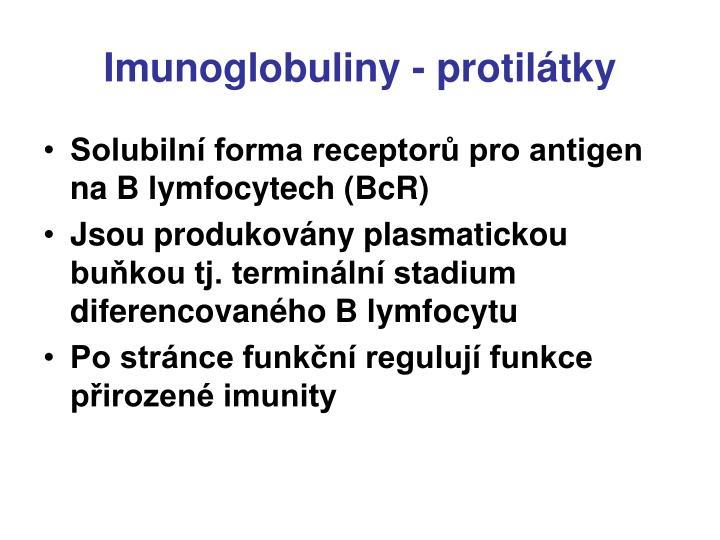 Imunoglobuliny - protilátky