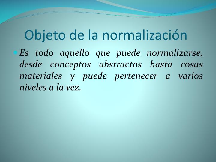 Objeto de la normalización