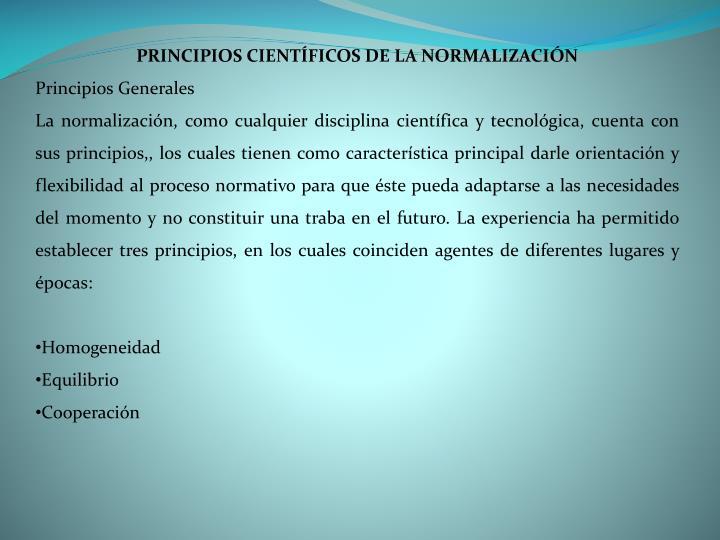 PRINCIPIOS CIENTÍFICOS DE LA NORMALIZACIÓN