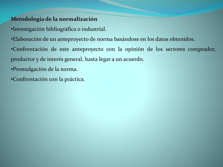 Metodología de la normalización