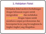 1 kebijakan fiskal