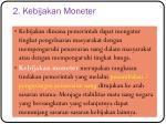 2 kebijakan moneter