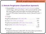 3 metode pengeluaran expenditure approach