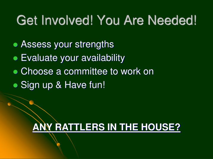 Get Involved! You Are Needed!