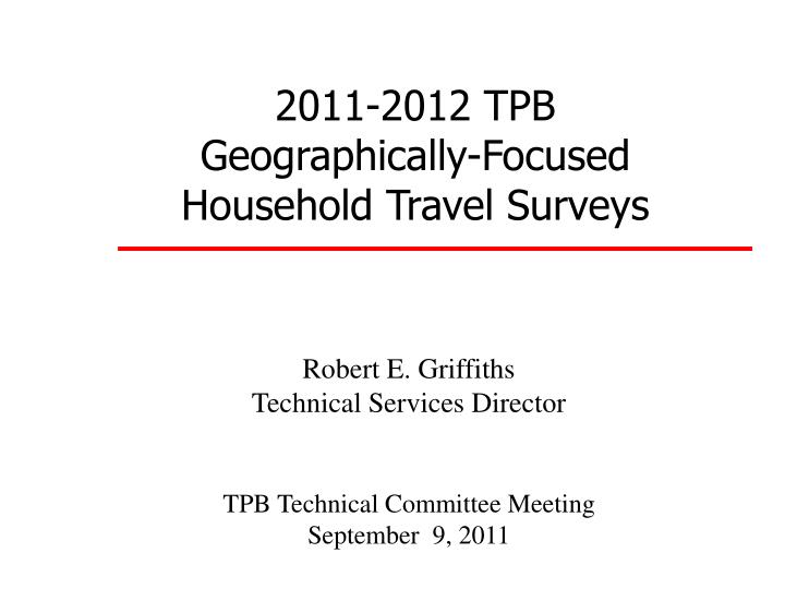 2011 2012 tpb geographically focused household travel surveys