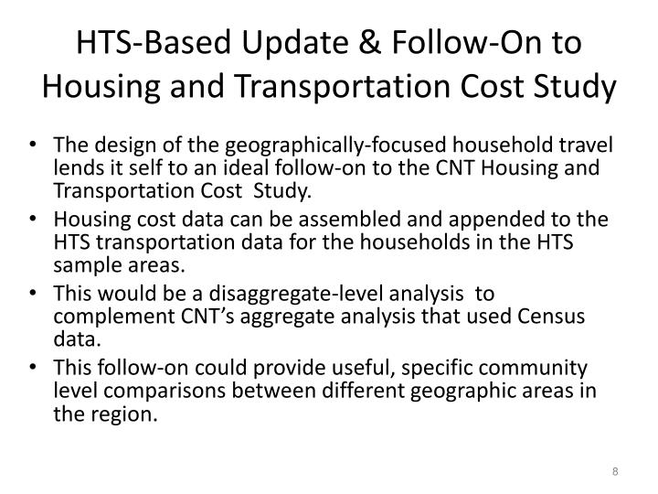 HTS-Based Update & Follow-On to Housing and Transportation Cost Study