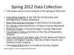 spring 2012 data collection