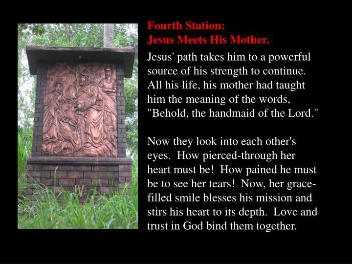 Fourth Station:
