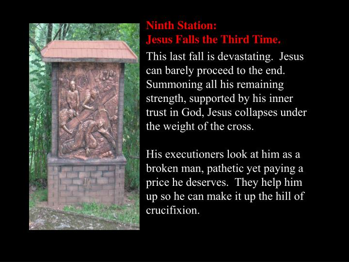Ninth Station: