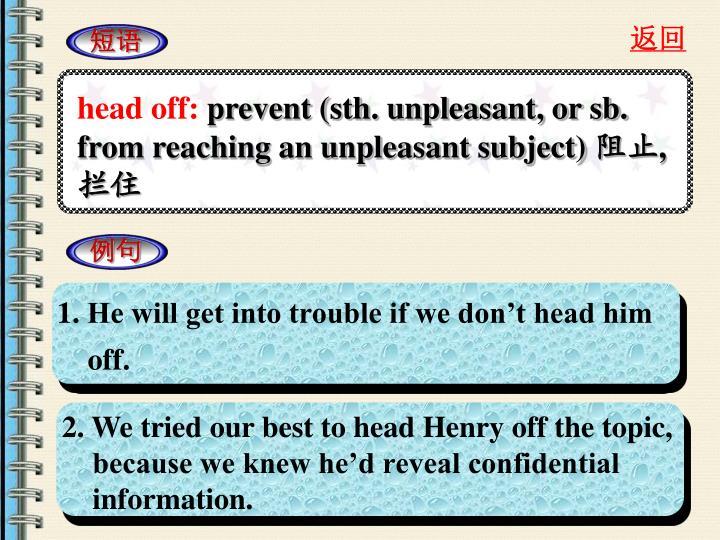 head off: