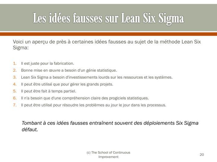 Les idées fausses sur Lean Six Sigma