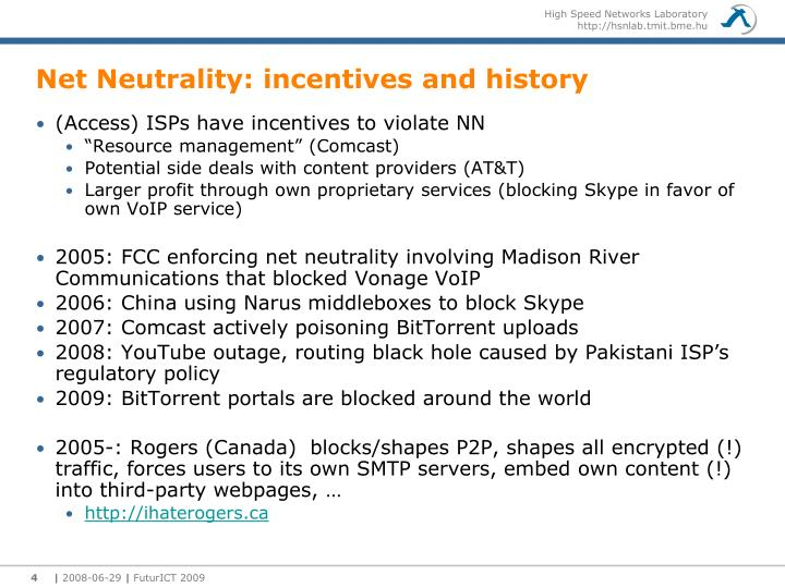 Net Neutrality: incentives and history