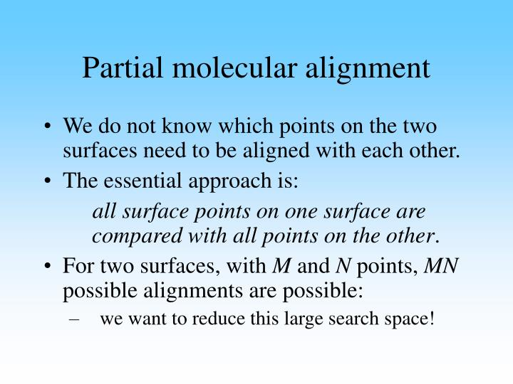 Partial molecular alignment