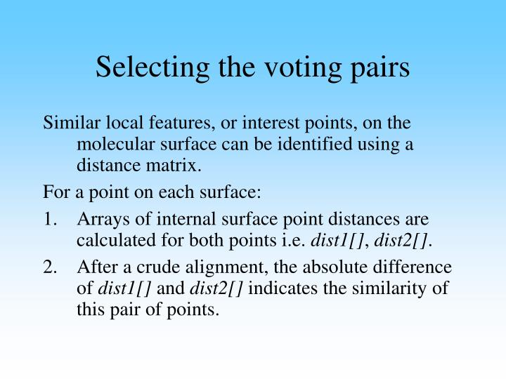 Selecting the voting pairs