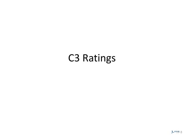 C3 Ratings