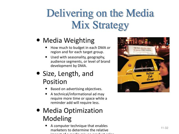 Delivering on the Media         Mix Strategy