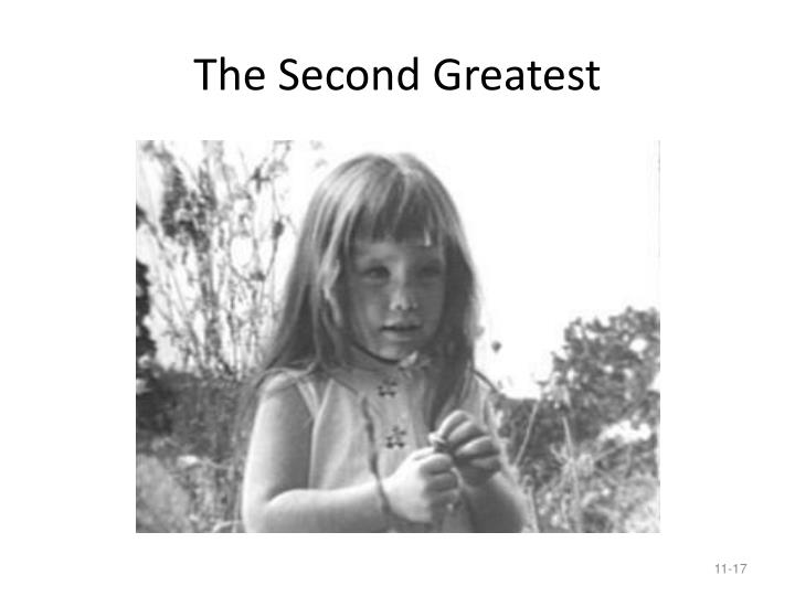 The Second Greatest