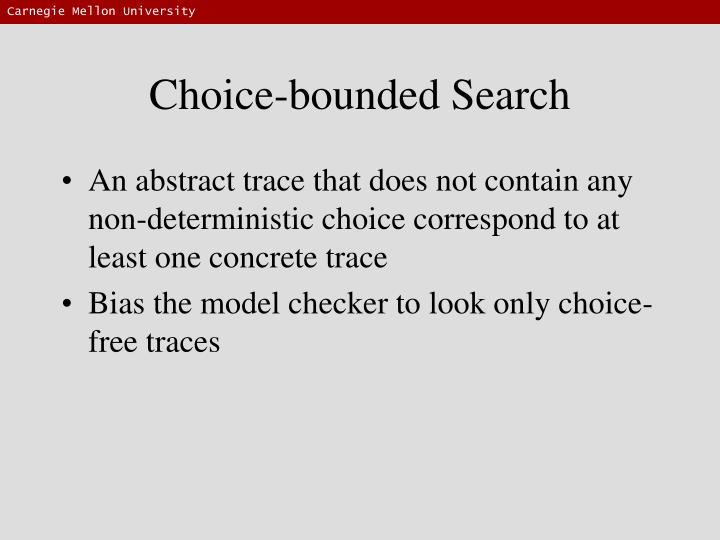 Choice-bounded Search