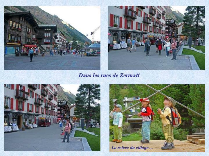 Dans les rues de Zermatt